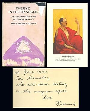 THE EYE IN THE TRIANGLE. An Interpretation: Regardie, Israel. [Aleister