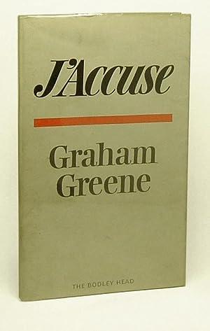 J'ACCUSE, The Dark Side of Nice.: Greene, Graham.