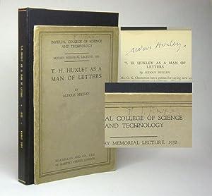 Huxley, Aldous. T.H. HUXLEY AS A MAN: Huxley, Aldous.