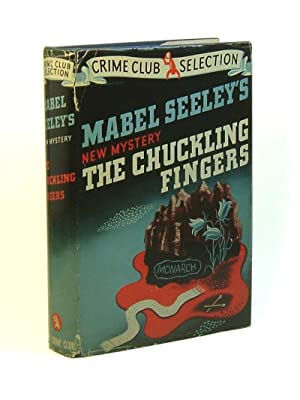 THE CHUCKLING FINGERS: Seeley, Mabel.