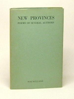NEW PROVINCES. Poems of Several Authors: Robert Finch, Leo Kennedy, A.M. Klein, E.J. Pratt, F.R. ...