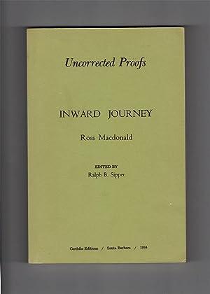 INWARD JOURNEY. Ross MacDonald.: Sipper, Ralph B.