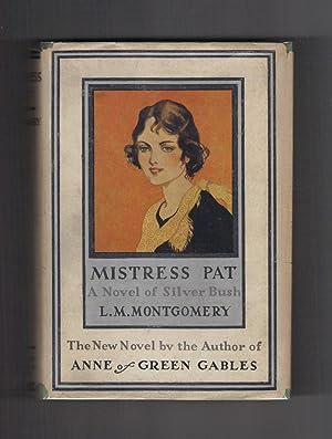MISTRESS PAT: MONTGOMERY, L(ucy) M(aud).