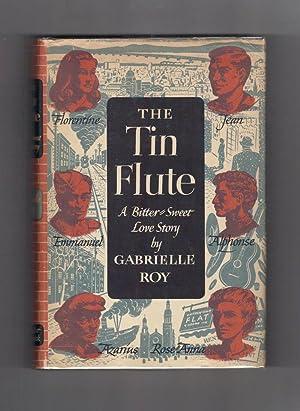 THE TIN FLUTE. (Bonheur d'Occasion).: Roy, Gabrielle.