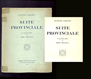 SUITE PROVINCIALE by Gustave Coquiot. Avec 92: Chagall, Marc [Illustrator]