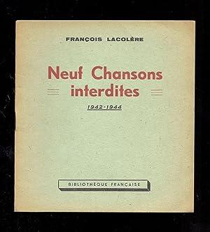NEUF CHANSONS INTERDITES. 1942-1944: Aragon, Louis] François la Colère