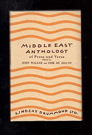 MIDDLE EAST ANTHOLOGY OF PROSE AND VERSE.: Durrell, Lawrence). Waller,