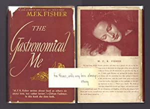 THE GASTRONOMICAL ME. Inscribed to her sister.: Fisher, M. F. K.