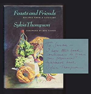 FEASTS AND FRIENDS: Recipes From A Lifetime.: Fisher, M. F.