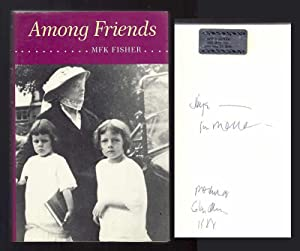 AMONG FRIENDS. Inscribed.: Fisher, M. F.