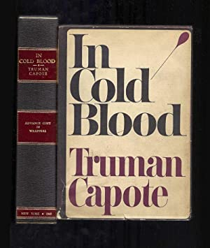 IN COLD BLOOD. A True Account of: Capote, Truman.