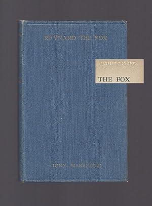REYNARD THE FOX OR THE GHOST HEATH: Masefield, John.