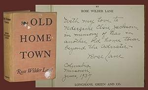 OLD HOME TOWN - Signed: Lane, Rose Wilder