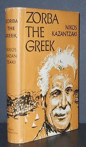 ZORBA THE GREEK, Life and Adventures of Alexis Zorbas). Inscribed, Signed Three Times.: Kazantzaki ...