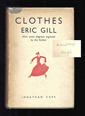 CLOTHES. An Essay upon the Nature and Significance of the Natural and Artificial Integuments worn ...