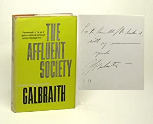 THE AFFLUENT SOCIETY. Signed.