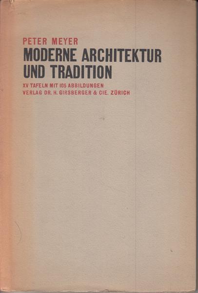 Moderne Architektur und Tradition: Meyer, Peter