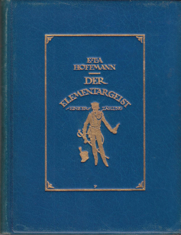 Der Elementargeist: Hoffmann, E. T.