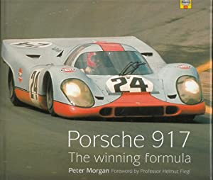 Porsche 917 - the winning formula: Morgan, Peter