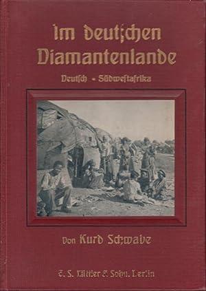Im deutschen Diamantenlande : Deutsch-Südwestafrika von der Errichtung der deutschen ...