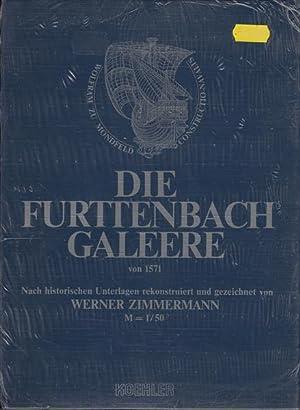Die Furttenbach Galeere von 1571 - Nach historischen Unterlagen rekonstruiert und gezeichnet von ...