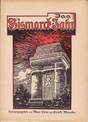 Das Bismarck-Jahr - Monatsschrift zur Vorbereitung der Bismarckfeier der deutschen Studentenschaft ...