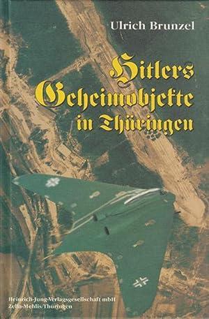 Hitlers Geheimobjekte in Thüringen: Brunzel, Ulrich