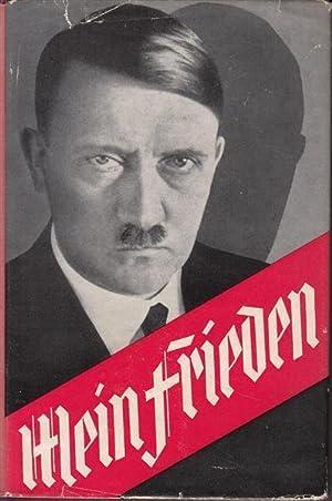 Adolf Hitler - Mein Friede: Moeller, Edwin E.