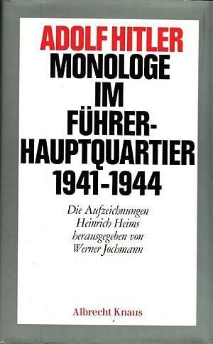 Adolf Hitler - Monologe im Führer-Hauptquartier 1941-1944: Jochmann, Werner (HRsg.)