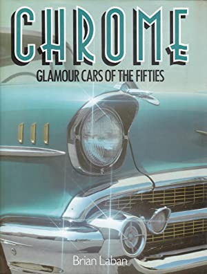 Chrome : Glamour Cars of the Fifties