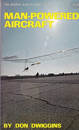 Man-Powered Aircraft (Modern Aircraft), Dwiggins, Don