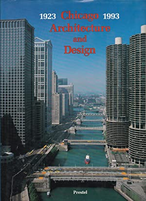 Chicago Architecture and Design 1923-1993 : Reconfiguration of an American Metropolis