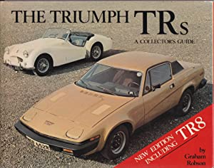 The Triumph TRs - A Collector's Guide