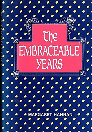 The Embraceable Years