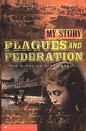 Plagues and Federation: The Diary of Kitty Barnes, The Rocks, Sydney, 1900