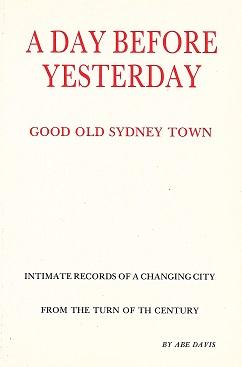 A Day Before Yesterday: Good Old Sydney Town