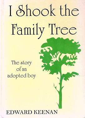 I Shook the Family Tree: the Story of an Adopted Boy