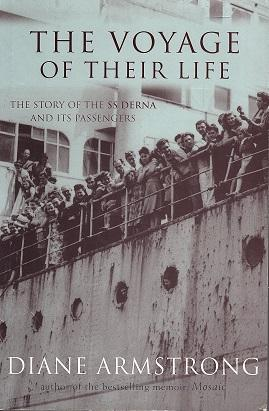The Voyage of Their Life: The Story of the SS Derna and its Passengers