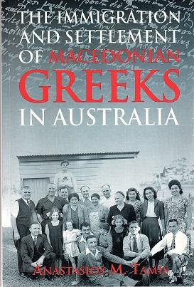 The Immigration and Settlement of Macedonian Greeks in Australia