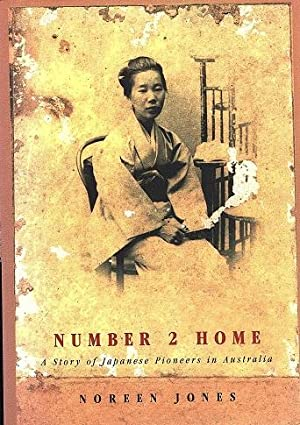 Number 2 Home: A Story of Japanese Pioneers in Australia