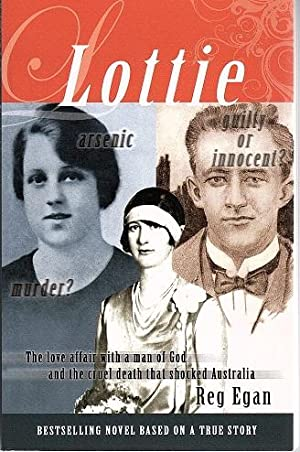 Lottie: A Love Affair with a Man of God and the Cruel Death that Shocked Australia