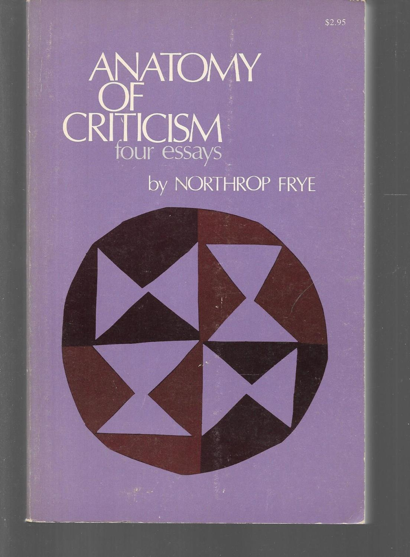 Anatomy Criticism By Northrop Frye Abebooks