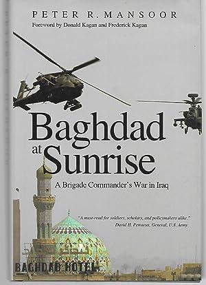 Baghdad At Sunrise ( A Brigade Commander's: Peter Mansoor