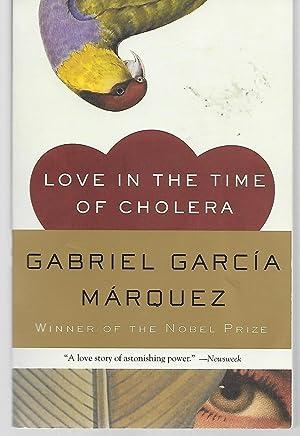 Love In The Time Of Cholera: Gabriel Garcia Marquez
