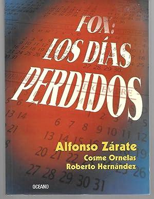 Fox: Los Dias Perdidos: Alfonso Zarate, Cosme
