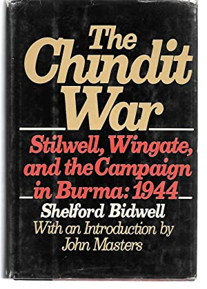 The Chindit War ( Stilwell, Wingate, And: Shelford Bidwell (