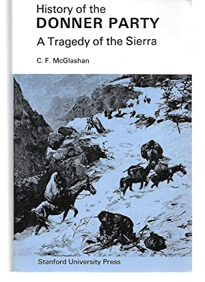History Of The Donner Party ( A: C. F. Mcglashan