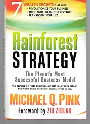 Rainforest Strategy ( The Planet's Most Successful: Michael Pink (