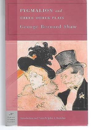 Pygmalion And Three Other Plays: George Bernard Shaw