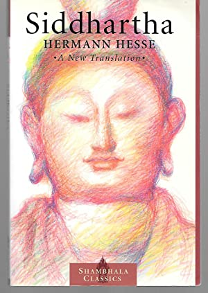 Siddhartha ( A New Translation ): Hermann Hesse